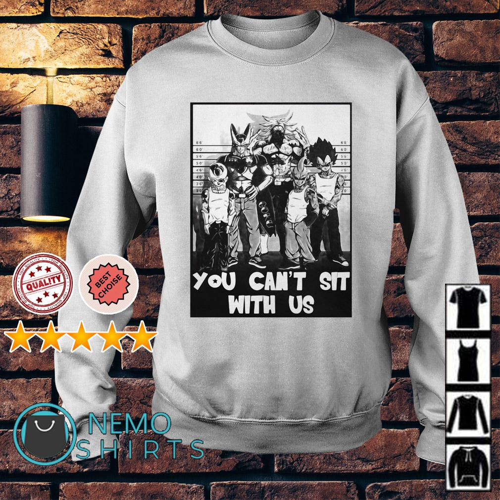 Dragon Ball you can't sit with us Sweater