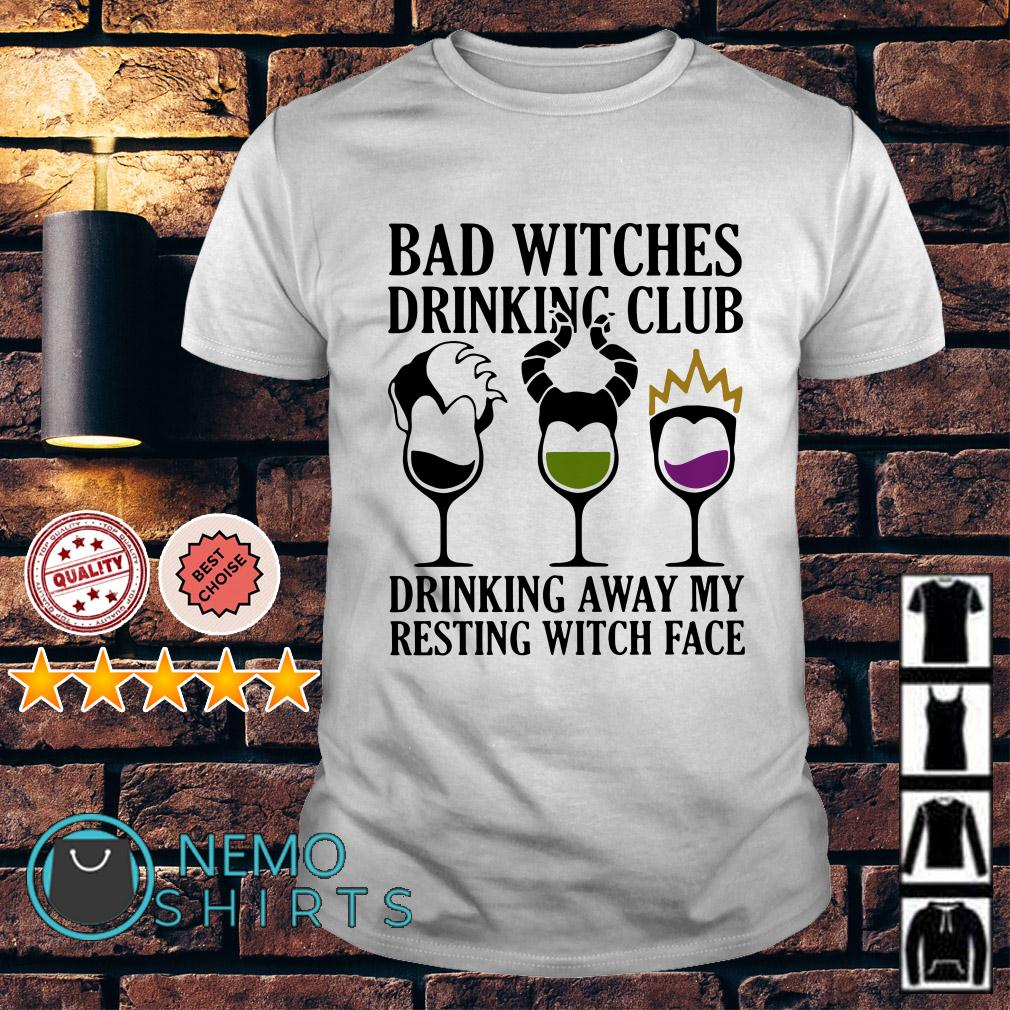 Hocus Pocus bad witches drinking club drinking away my resting witch face shirt