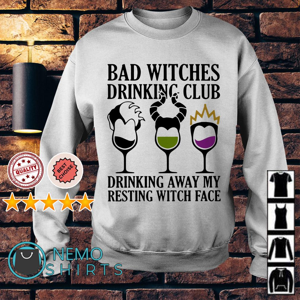 Hocus Pocus bad witches drinking club drinking away my resting witch face Sweater