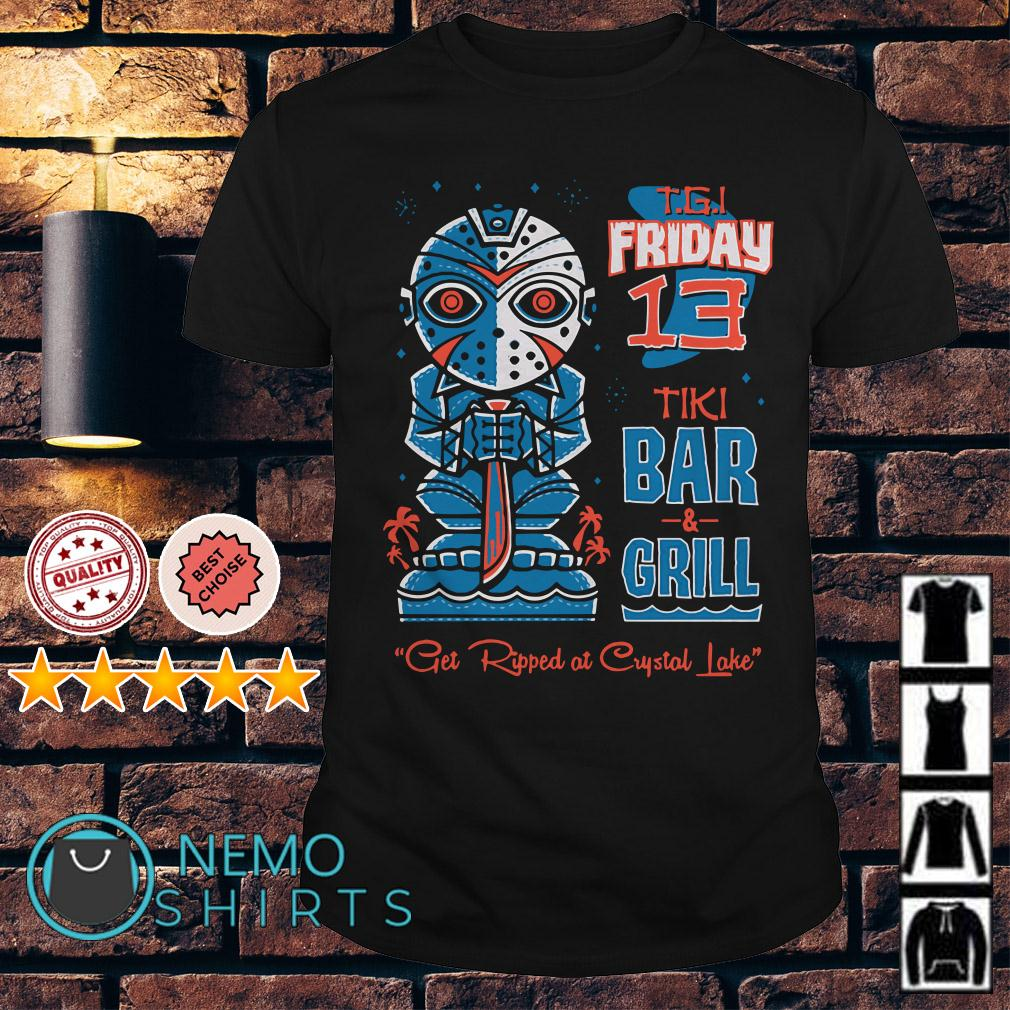 Jason Voorhees TGI Friday 13 Tiki bar and grill get ripped at Crystal lake shirt