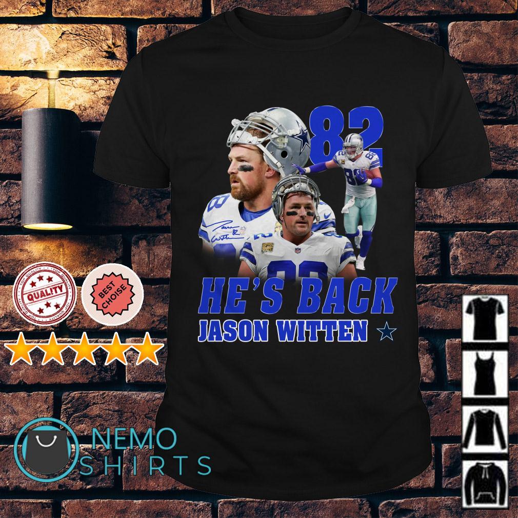 Jason Witten 82 he's back shirt