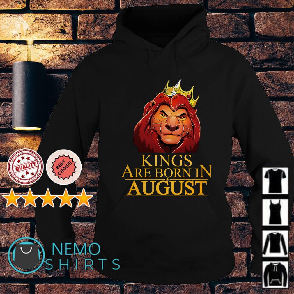 The Lion King Mufasa Kings are born in August Hoodie