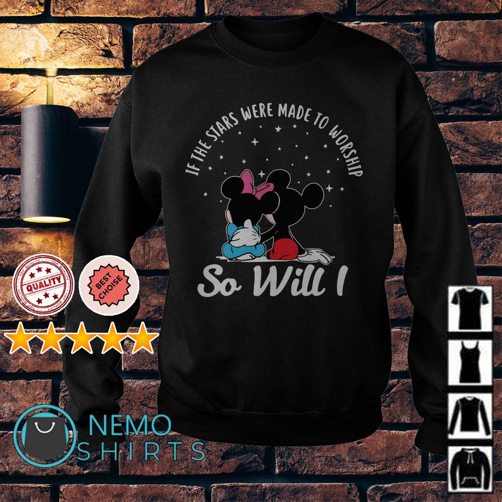 Mickey and Minnie if the stars were made to worship so will I Sweater