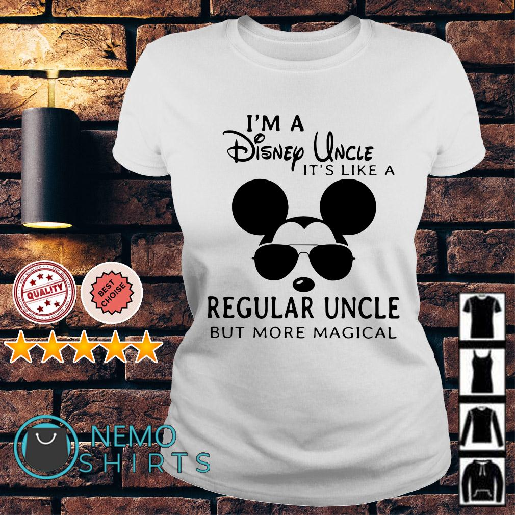 Mickey I'm a Disney Uncle it's like a regular uncle but more magical Ladies tee