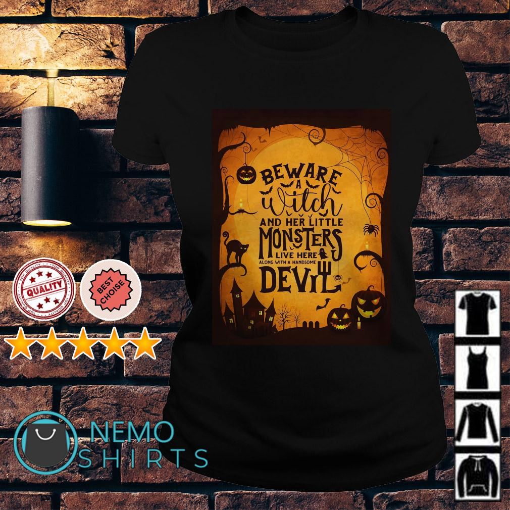 Monsters Garden Flag beware a witch and her little monsters Halloween Ladies tee