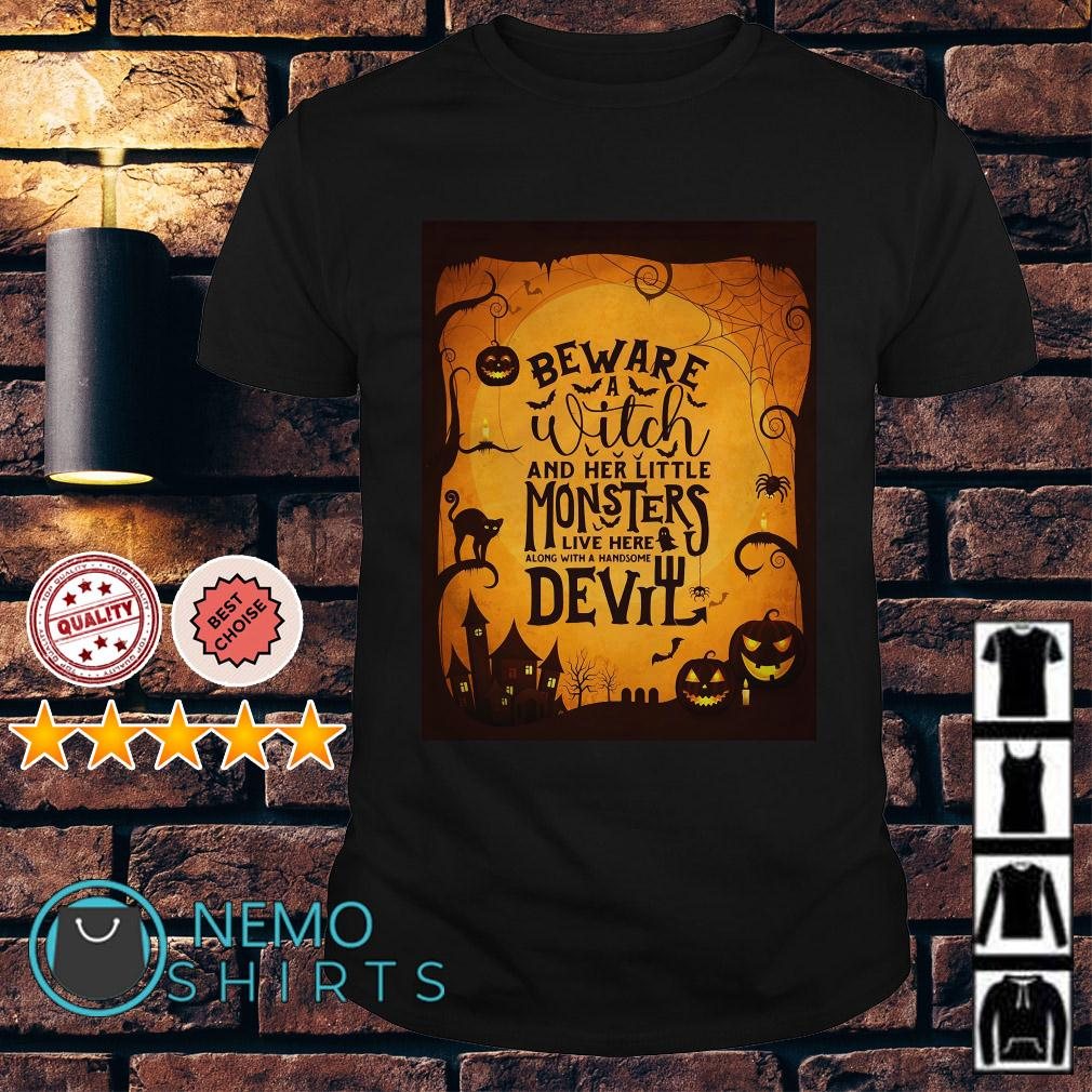Monsters Garden Flag beware a witch and her little monsters Halloween shirt