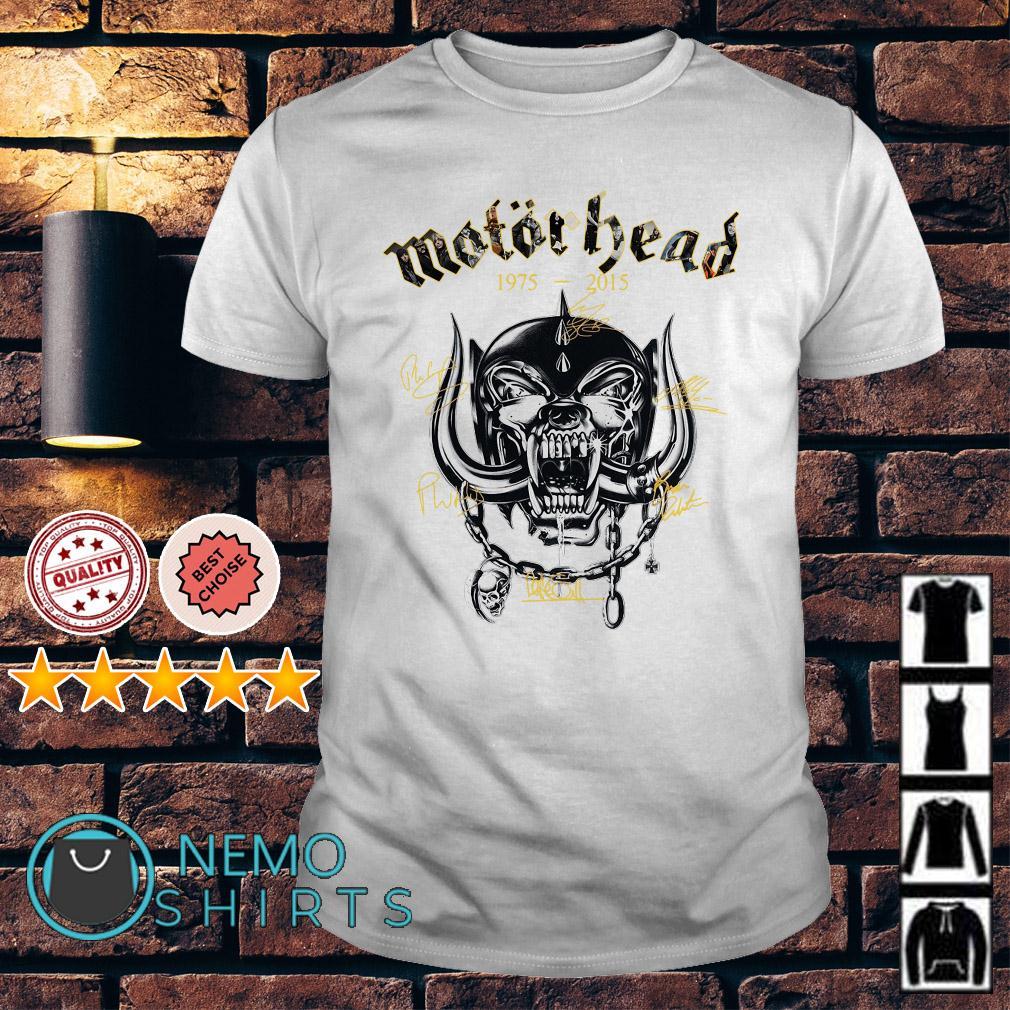 Motor Head 1975 2015 signature shirt