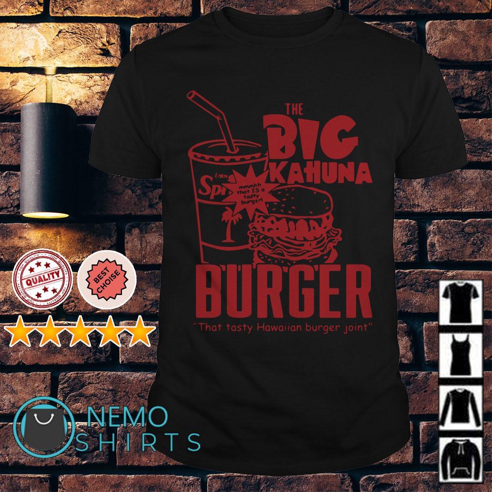 Pulp Fiction Big Kahuna Burger that tasty Hawaiian burger joint shirt