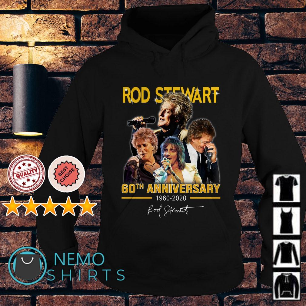 Rod Stewart 60th Anniversary 1960 2020 signature Hoodie