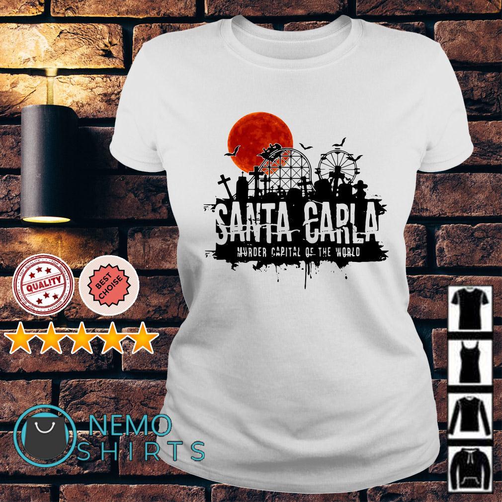 Santa Carla murder capital of the world Ladies tee