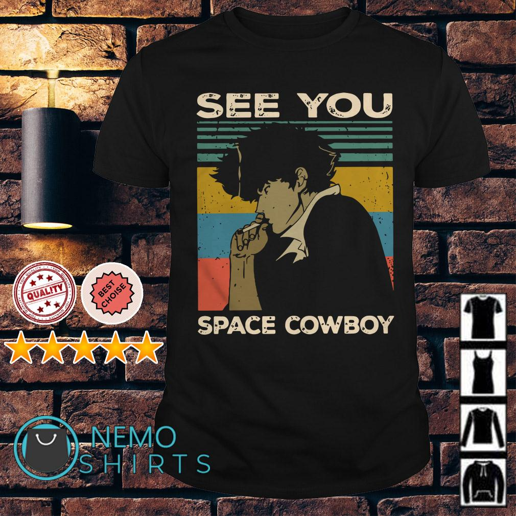 See you space Cowboys Seatbelts vintage shirt