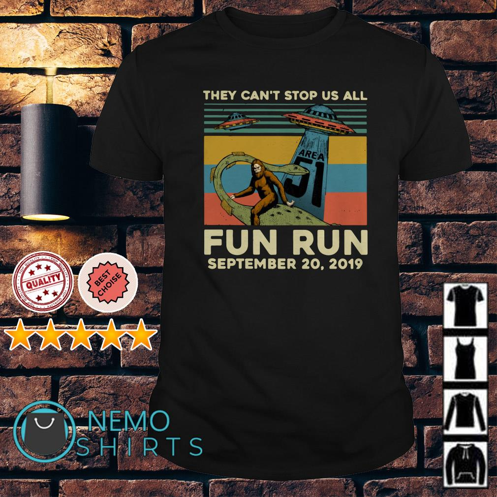 UFO Bigfoot and Area 51 they can't stop us all fun run vintage shirt