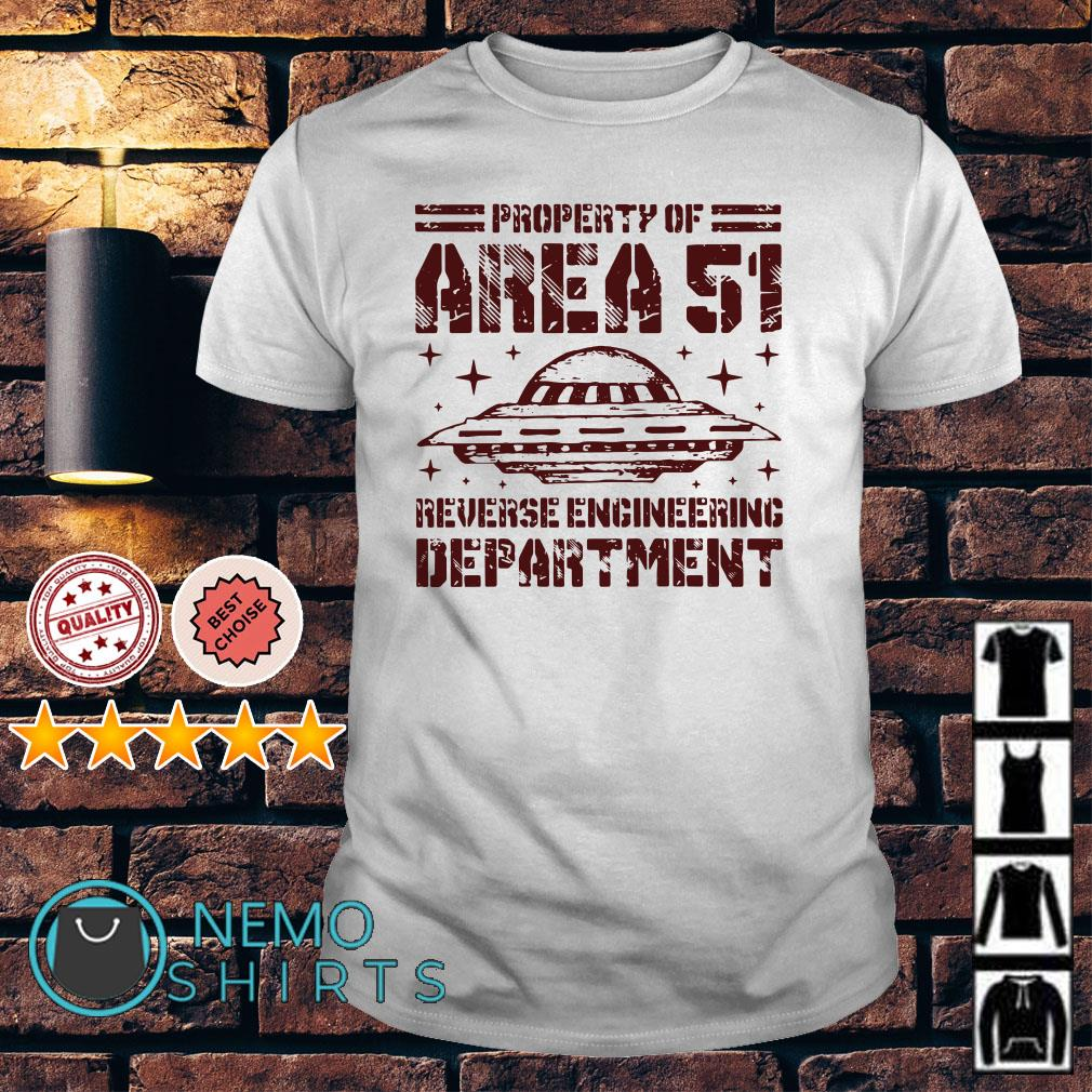 UFO property of Area 51 reverse engineering department shirt