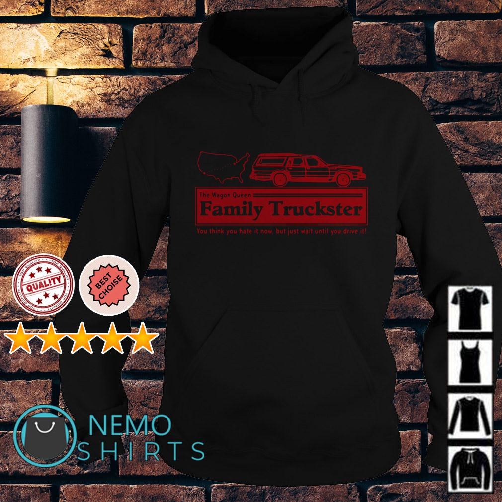 The Wagon Queen family truckster you think you hate it now Hoodie