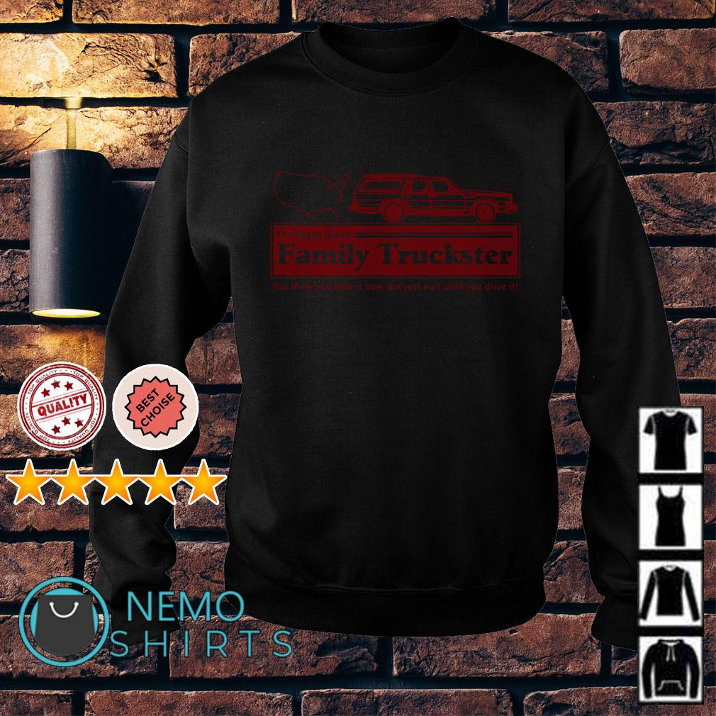 The Wagon Queen family truckster you think you hate it now Sweater