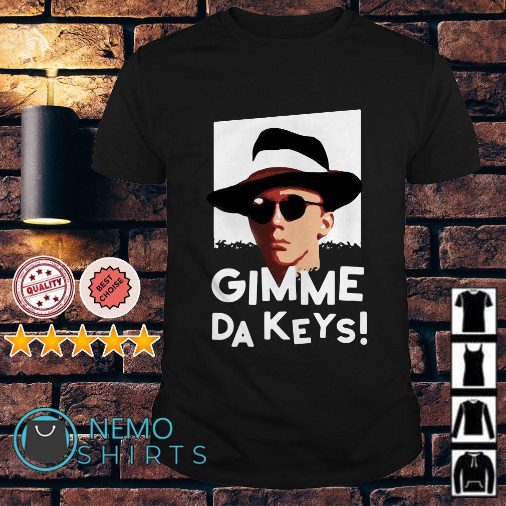 Weird Science Gimme Da Keys shirt