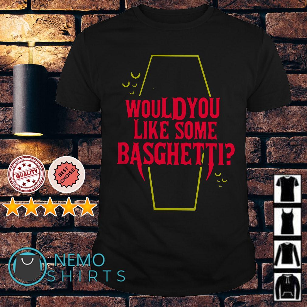 Would you like some Basghetti shirt