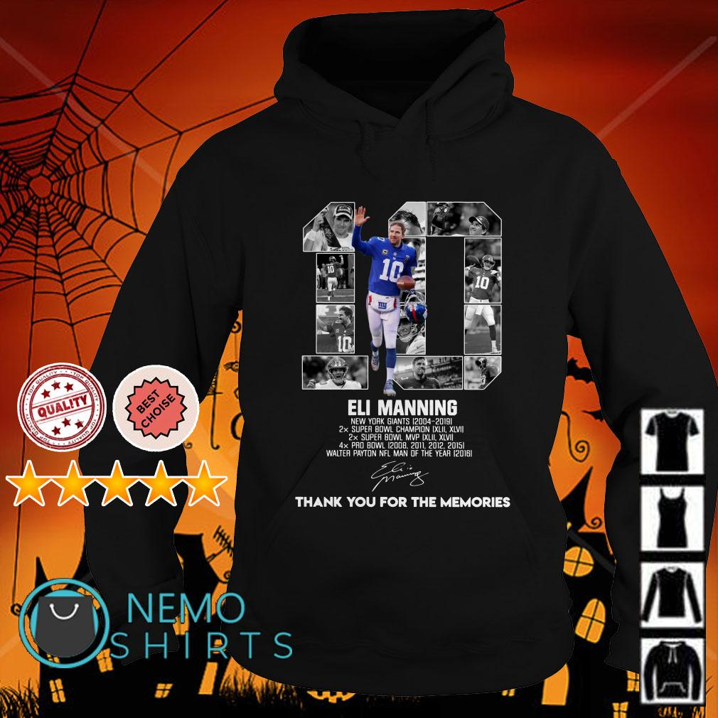 10 Eli Manning New York Giants 2004 2019 thank you for the memories signature Hoodie