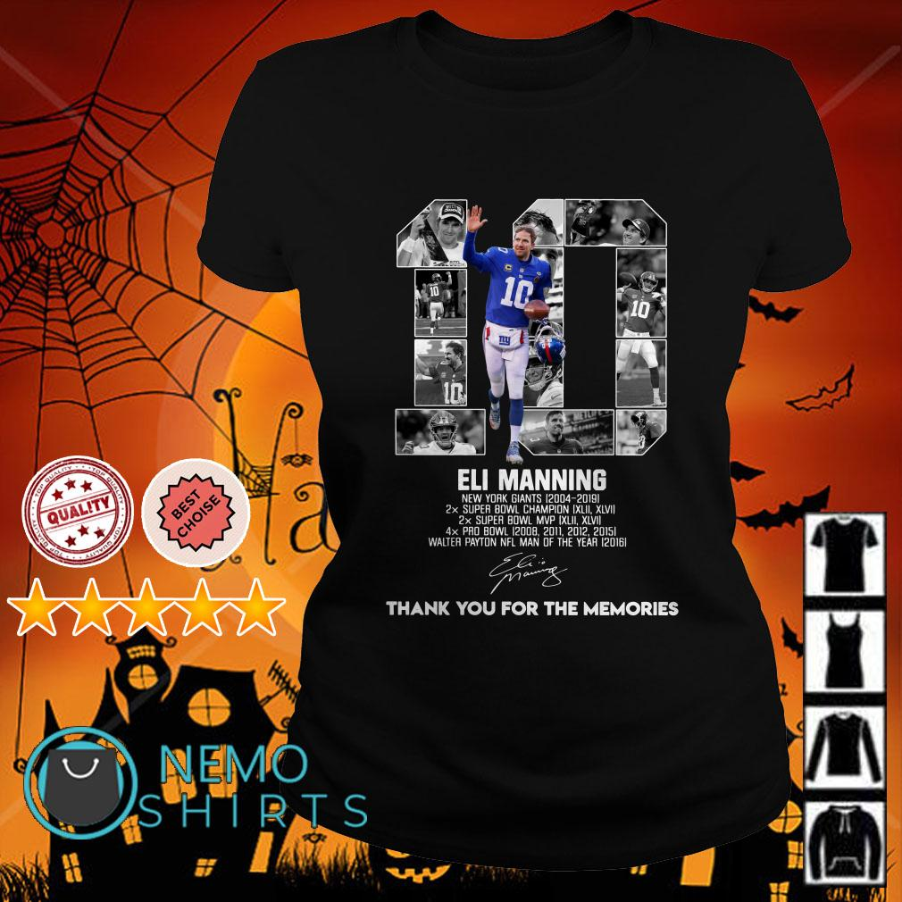 10 Eli Manning New York Giants 2004 2019 thank you for the memories signature Ladies tee