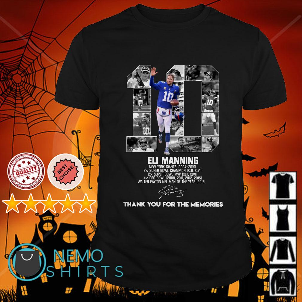 10 Eli Manning New York Giants 2004 2019 thank you for the memories signature shirt