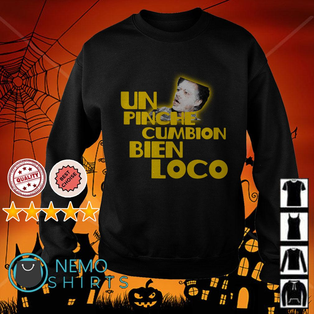 Backdoor Harina Un Pinche cumbion bien loco Sweater