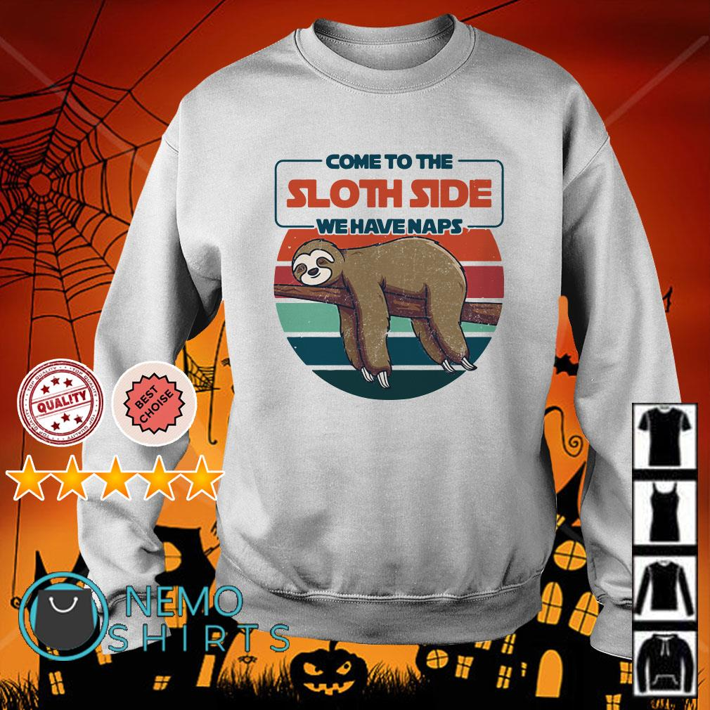 Come to the Sloth side we have naps retro Sweater