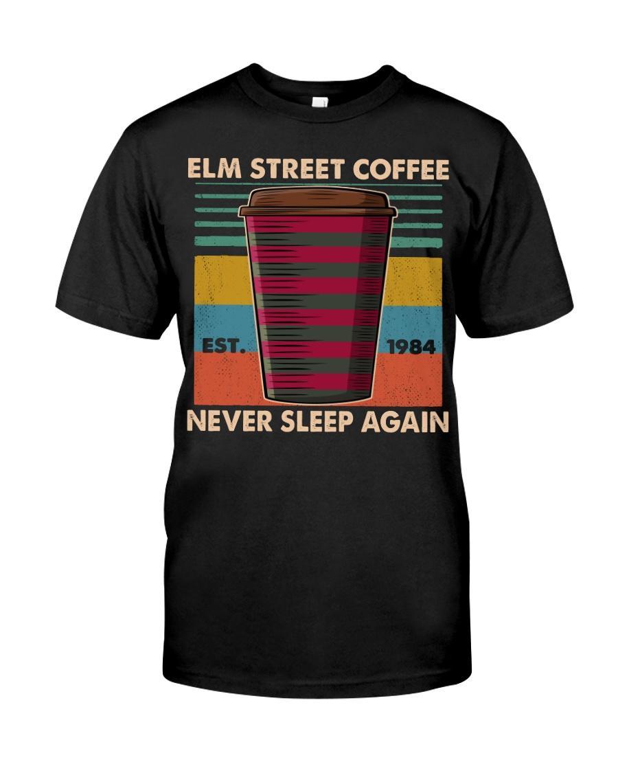 Elm street coffee never sleep again est 1984 shirt