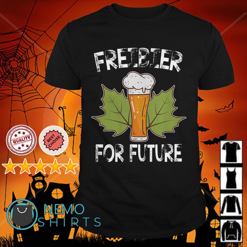 Freibier for Future shirt