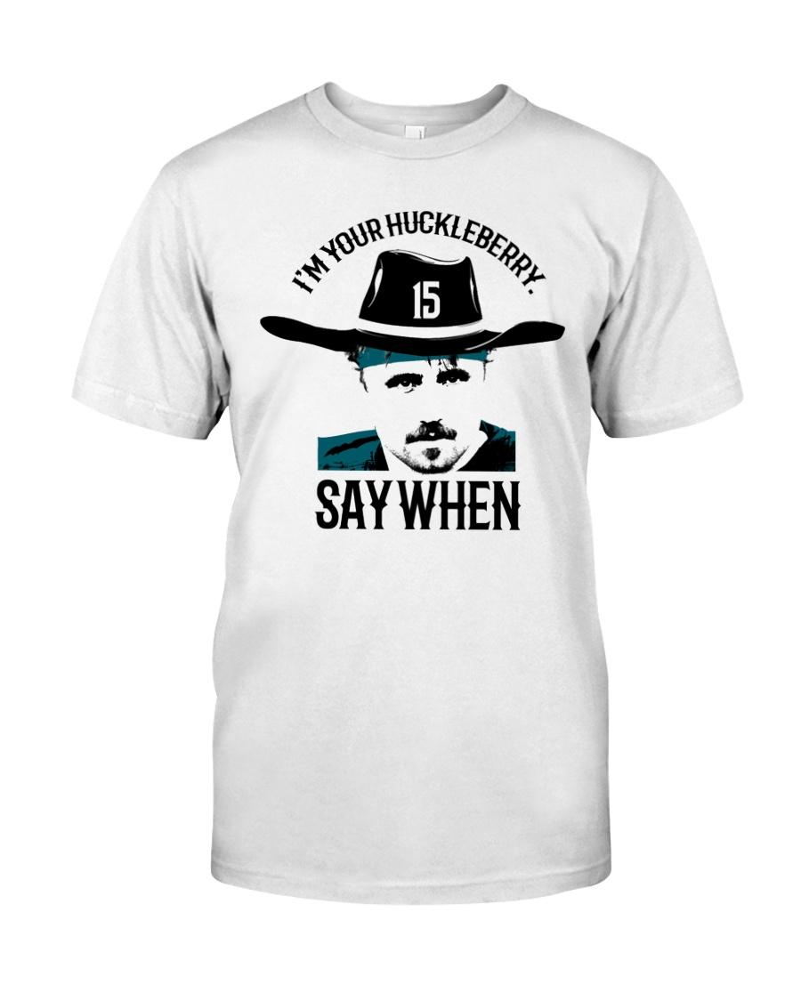 Gardner Minshew I'm your huckleberry say when shirt