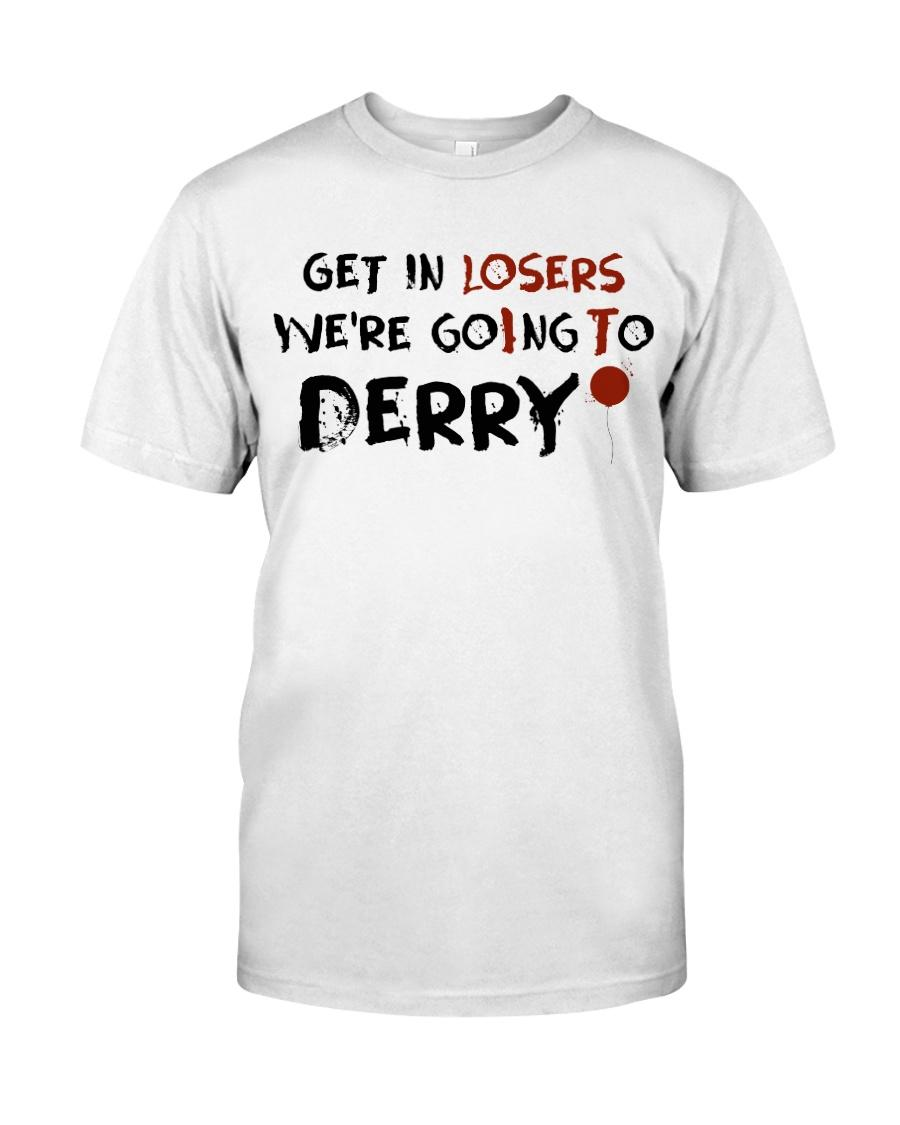 Get in losers we're going to derry shirt