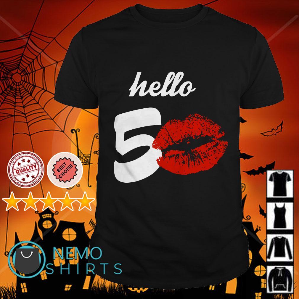 Hello 50 lip shirt