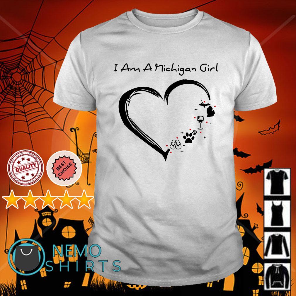 I am a Michigan girl heart shirt