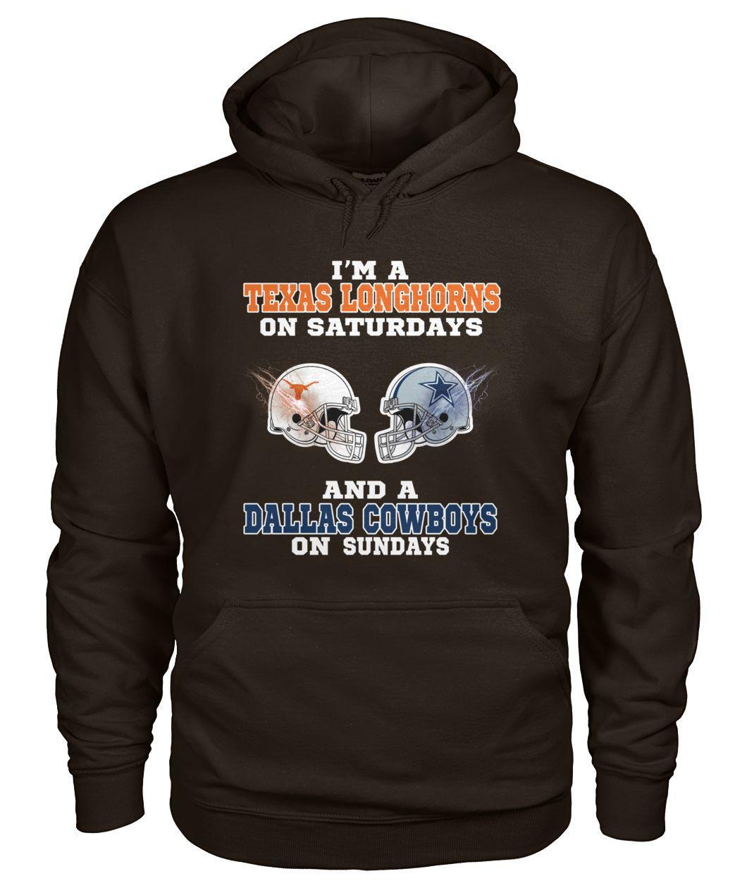 I'm a Texas Longhorns on Saturdays and a Dallas Cowboys on Sundays Hoodie