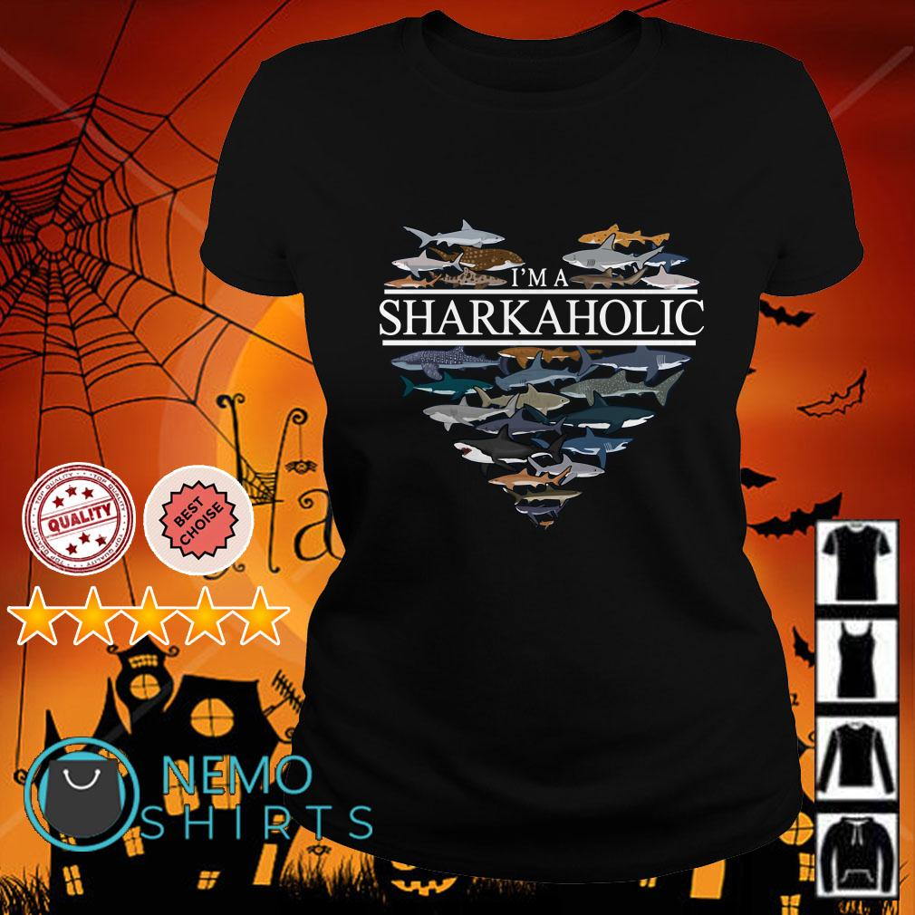 I'm sharkaholic Ladies tee