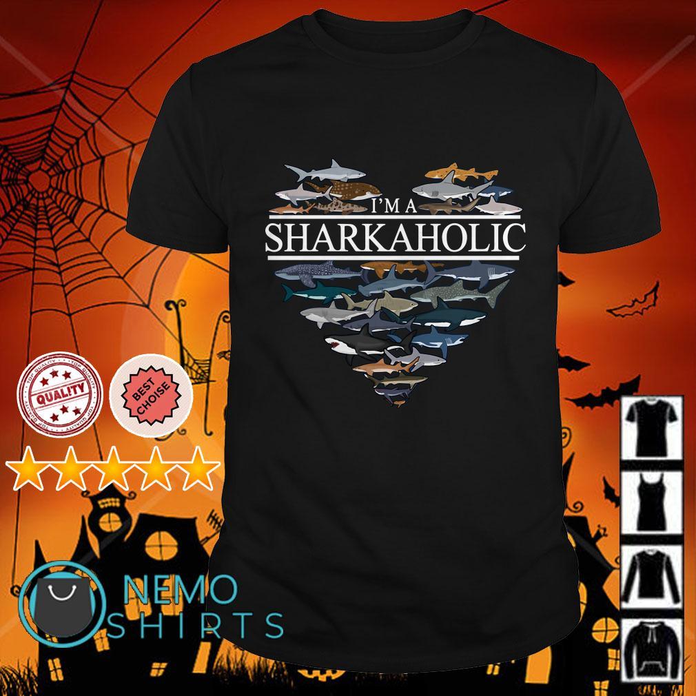 I'm sharkaholic shirt