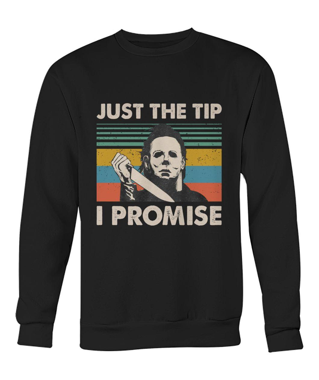Michael Myers just the tip I promise retro Sweater