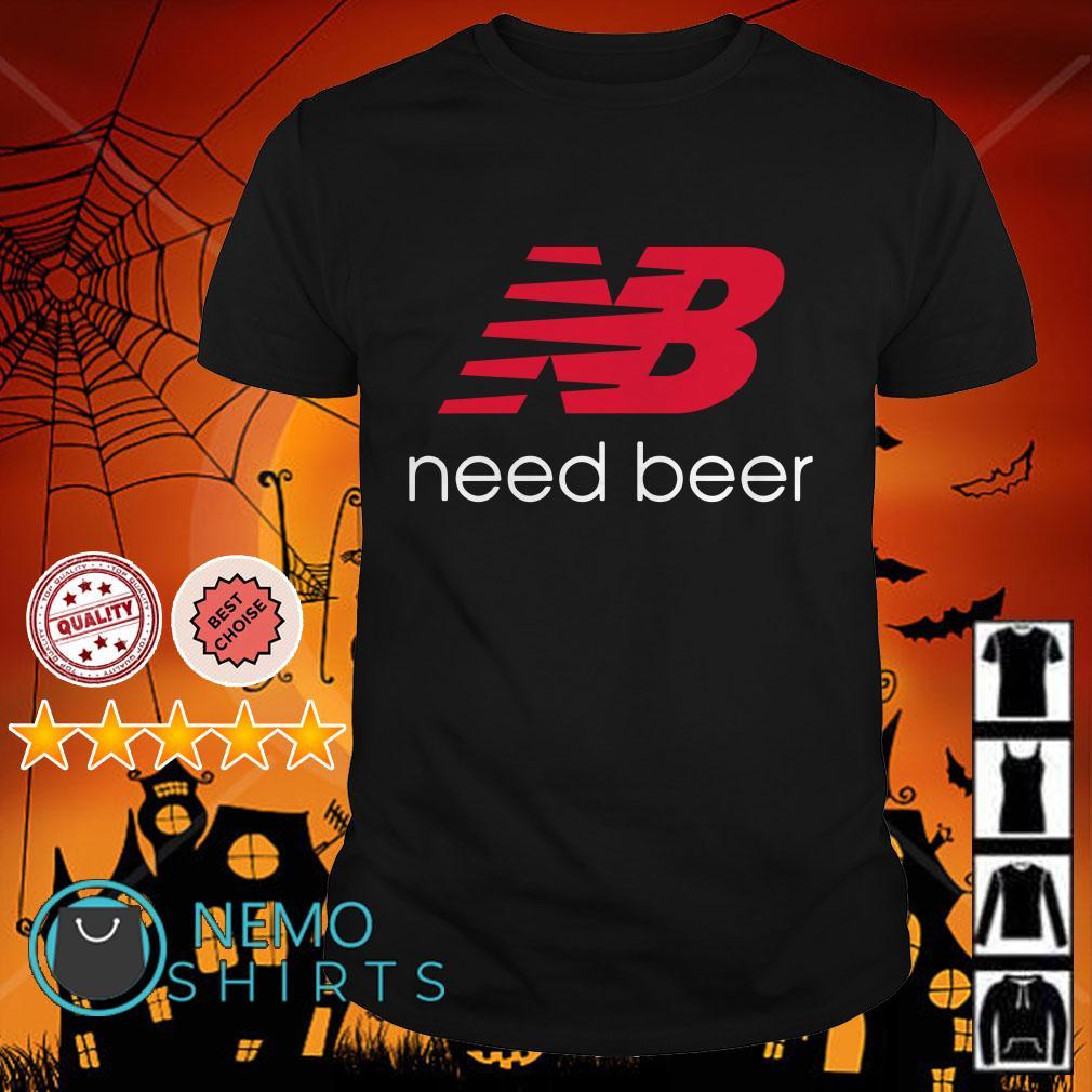 NB need beer shirt