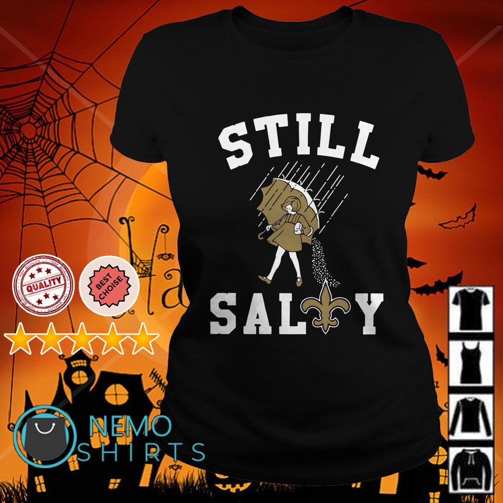 New Orleans Saints Still salty Ladies tee