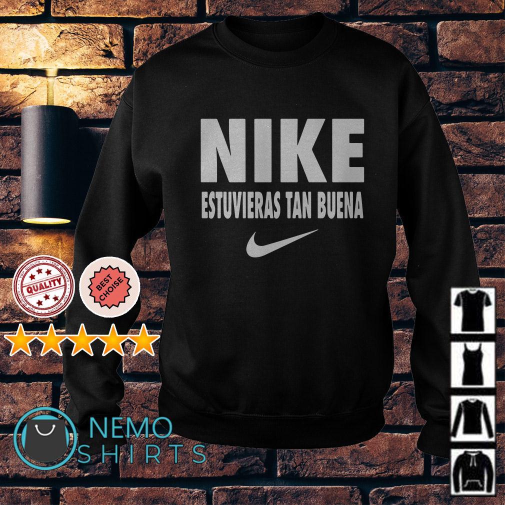 Nike Estuvieras Tan Buena Sweater