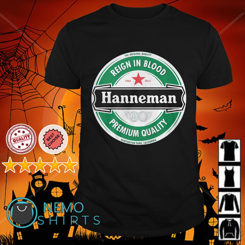 Reign in blood Hanneman premium quality shirt