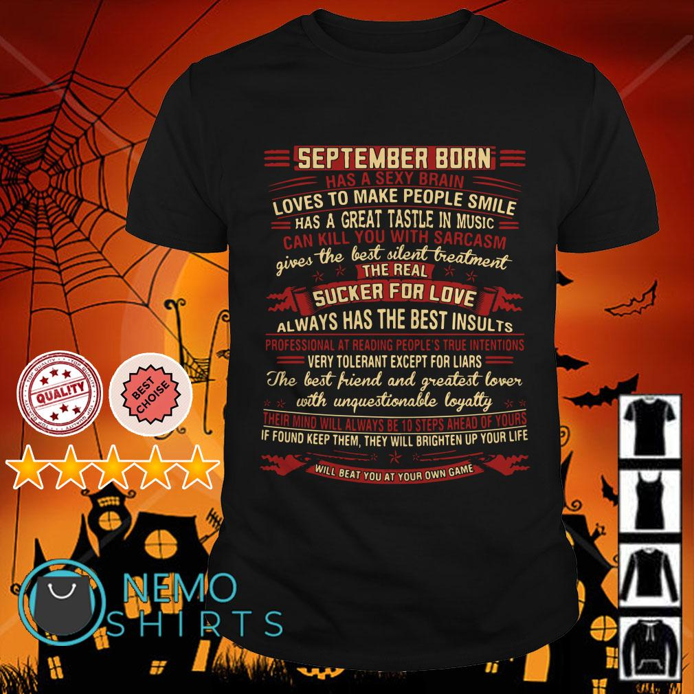 September born has sexy brain loves to make people smile shirt