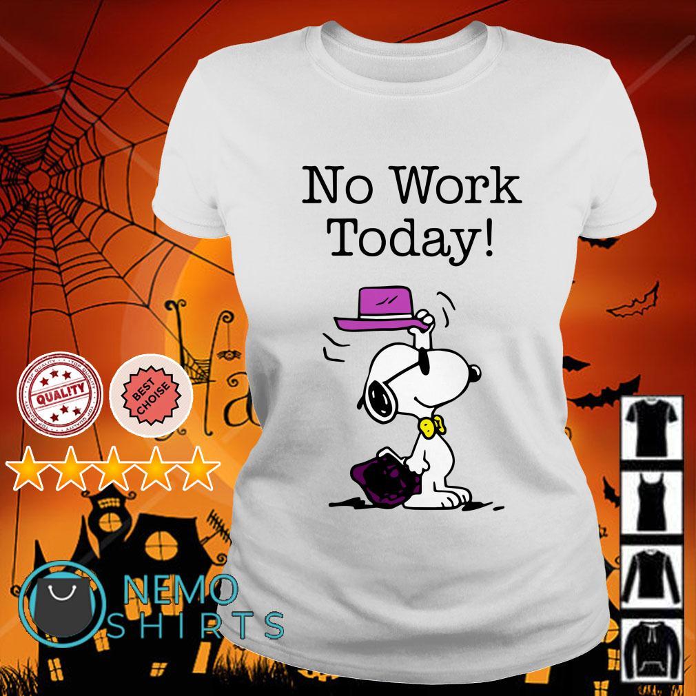 Snoopy no work today Ladies tee