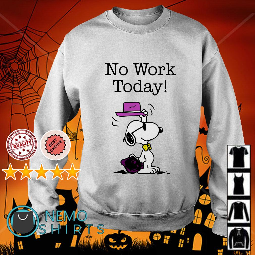 Snoopy no work today Sweater