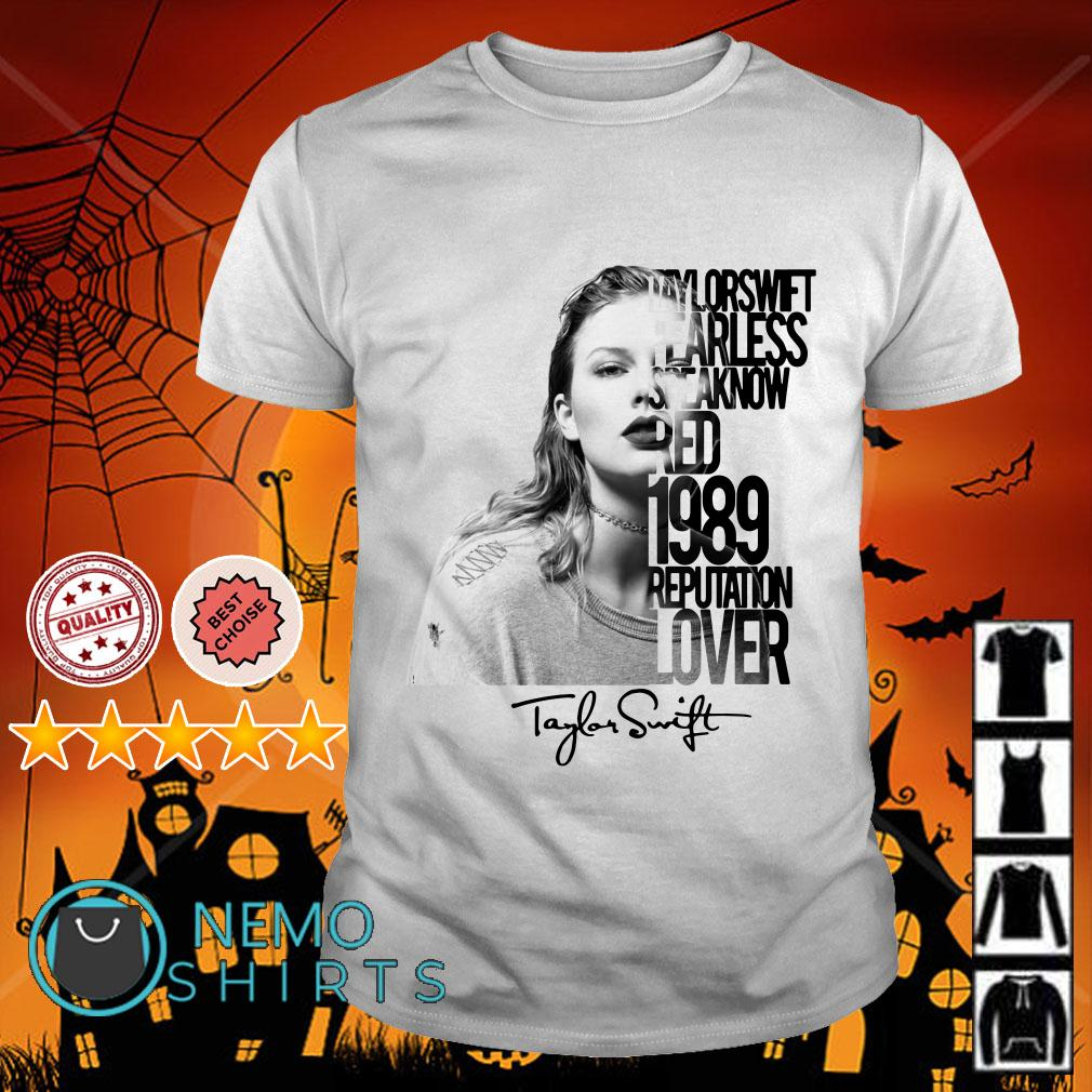 Taylor Swift fearless speak now red 1989 reputation lover shirt