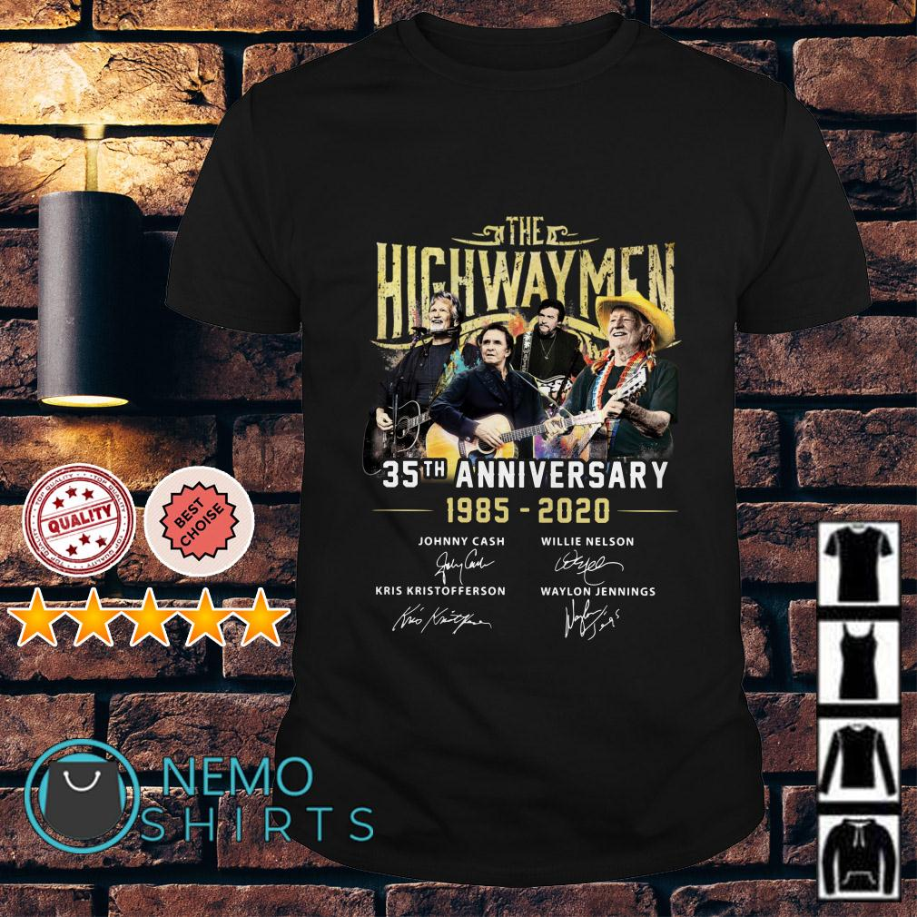 The highway Men 35th Anniversary 1985 2020 signature shirt