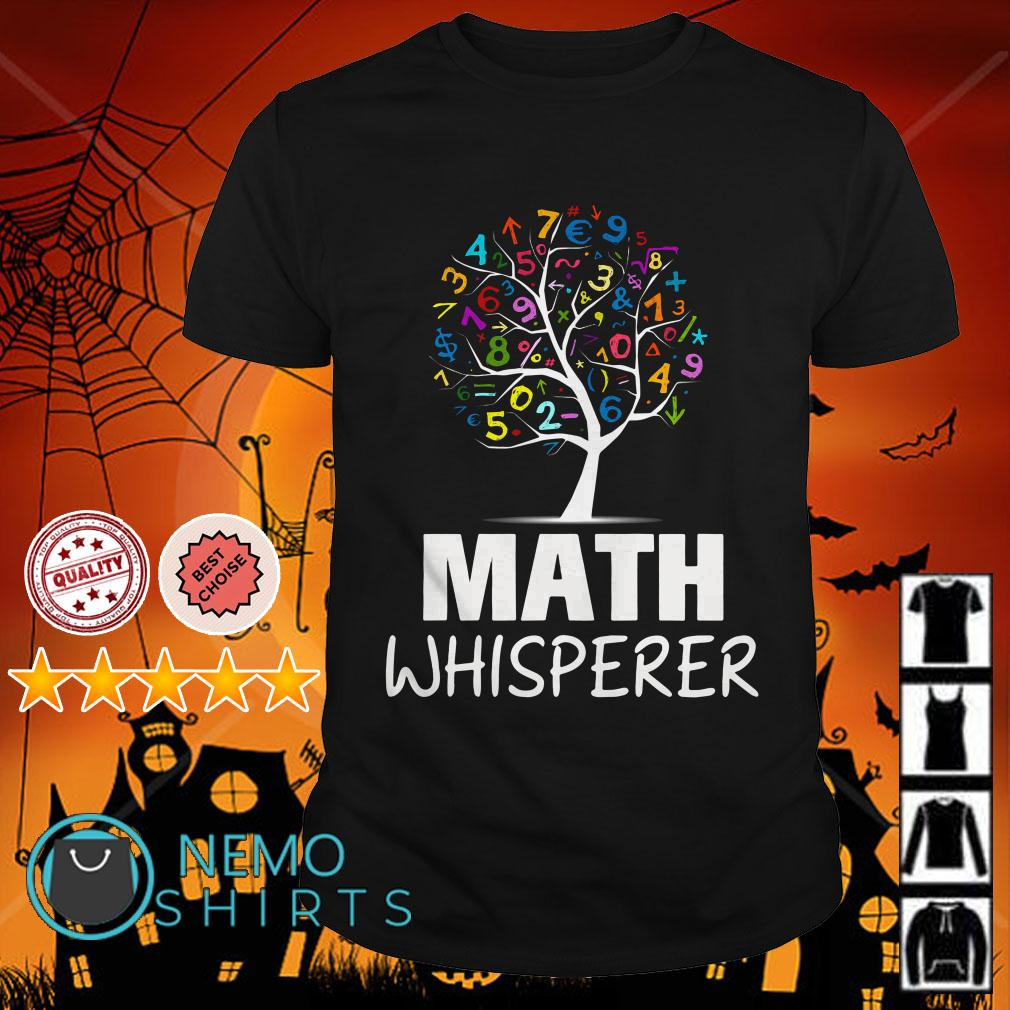 Tree math whisperer shirt