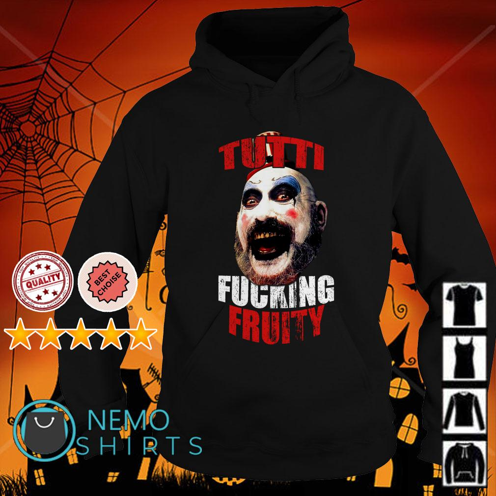 Tutti Fucking Fruity 3 From Hell Hoodie