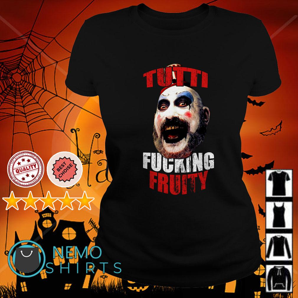 Tutti Fucking Fruity 3 From Hell Ladies tee
