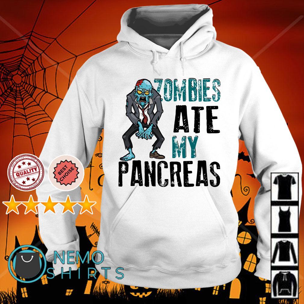 Zombies ate my pancreas type 1 diabetes Hoodie
