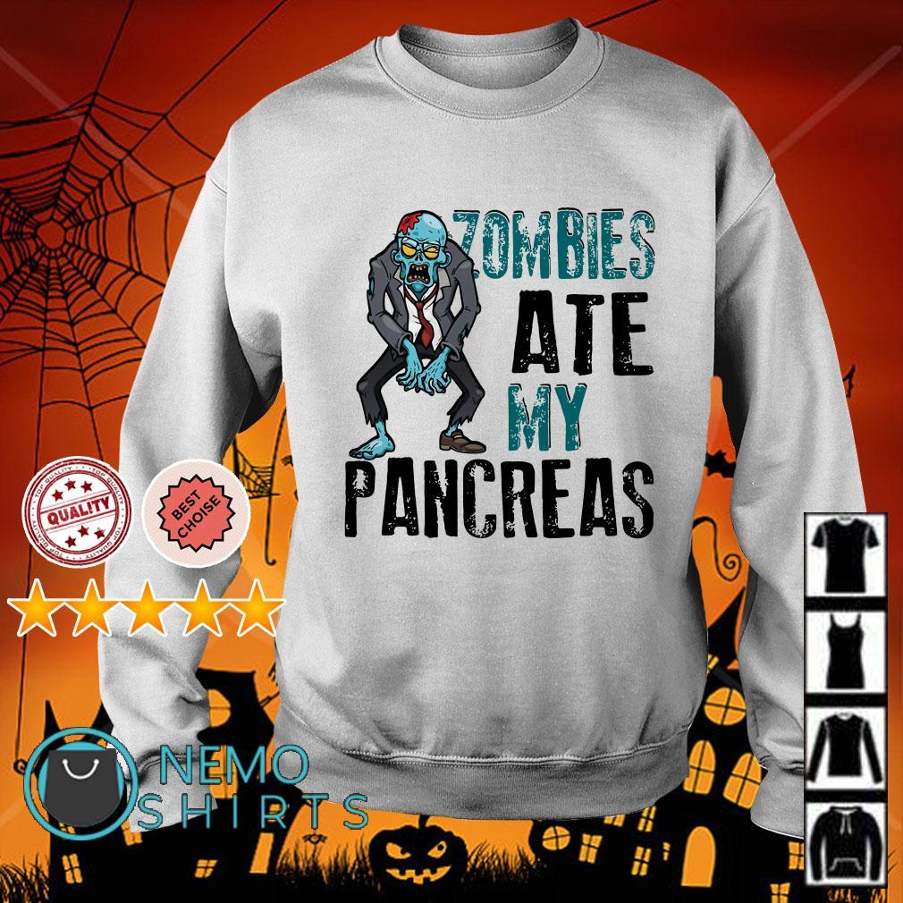Zombies ate my pancreas type 1 diabetes Sweater